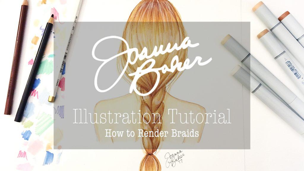Joanna Baker Illustration Tutorial - How to Render Braids