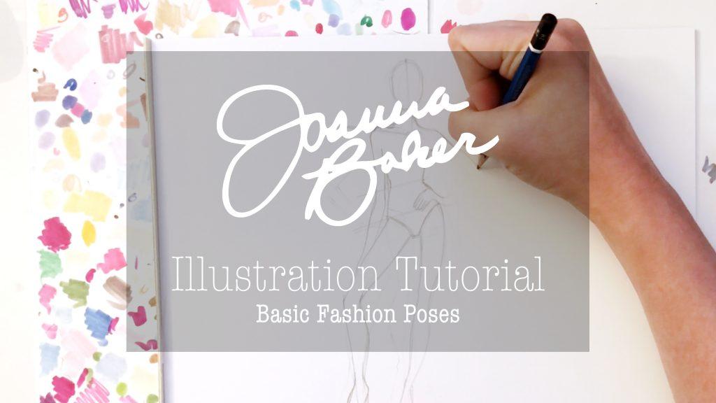 Joanna Baker Illustration - Basic Fashion Poses Drawing Tutorial