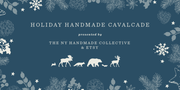 Holiday Handmade Cavalcade